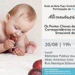 30/08 – Os Pontos-Chaves Das Mudanças Da Introdução Alimentar Infantil E Suas Correspondências No Desenvolvimento Emocional Das Crianças